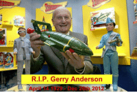 youknowyourebritishwhen:  Farewell to the man who created the dreams of a whole generation of British children. RIP Gerry 'Mr. Thunderbirds' Anderson, we will miss you.: R.I.P. Gerry Anderson  April 14 1929 Dec 26th 2012 youknowyourebritishwhen:  Farewell to the man who created the dreams of a whole generation of British children. RIP Gerry 'Mr. Thunderbirds' Anderson, we will miss you.