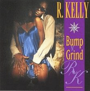 Downvote me if you like, but I still think Bump N Grind is a bitchin' song...: R KHL  uimp  Grind Downvote me if you like, but I still think Bump N Grind is a bitchin' song...