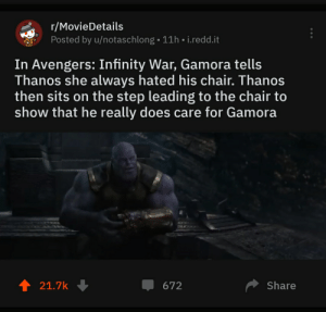 Rmoviedetails Posted By Unotaschlong 11h Ireddit In Avengers Infinity War Gamora Tells Thanos She Always Hated His Chair Thanos Then Sits On The Step Leading To The Chair To Show That He