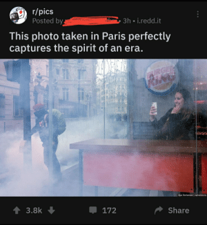 Taken, Paris, and Spirit: r/pics  Posted by  3h i.redd.it  This photo taken in Paris perfectly  captures the spirit of an era.  IURGER  KING  Ilya Varlamov I varlamov.ru  t 3.8k  172  Share When I was a kid, we played outside