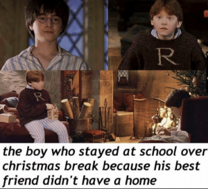 True friends: R  the boy who stayed at school over  christmas break because his best  friend didn't have a home True friends