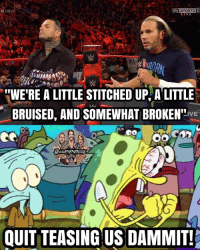 "The Hardyz are blue balling us. Even if you're a girl and have a vagina, The Hardyz still blue balled you because they're that damn good. kevinowens chrisjericho romanreigns braunstrowman sethrollins ajstyles deanambrose randyorton braywyatt jindermahal baroncorbin charlotte samoajoe shinsukenakamura samizayn johncena sashabanks brocklesnar thehardyboyz alexabliss themiz finnbalor kurtangle greatballsoffire wwememes wwememe wwefunny wrestlingmemes wweraw wwesmackdown: RA  Sky SPORTS 5  LIVE  Ah  ""WE'RE A LITTLE STITCHED UP, A LITTLE  BRUISED, AND SOMEWHAT BROKEN""vE'  LIVE  WWEMEMESONIY  QUIT TEASING US DAMMIT! The Hardyz are blue balling us. Even if you're a girl and have a vagina, The Hardyz still blue balled you because they're that damn good. kevinowens chrisjericho romanreigns braunstrowman sethrollins ajstyles deanambrose randyorton braywyatt jindermahal baroncorbin charlotte samoajoe shinsukenakamura samizayn johncena sashabanks brocklesnar thehardyboyz alexabliss themiz finnbalor kurtangle greatballsoffire wwememes wwememe wwefunny wrestlingmemes wweraw wwesmackdown"