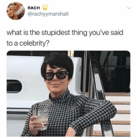 "Post 1535: one time I saw a Caesar salad and was like ""hey you are a salad like me"" and I've been regretting it ever since: RACH  @rachyymarshall  what is the stupidest thing you've said  to a celebrity? Post 1535: one time I saw a Caesar salad and was like ""hey you are a salad like me"" and I've been regretting it ever since"