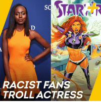 """A black actress is playing an orange alien in the TV show """"Titans."""" And some people are ... upset.: RACIST FANS  TROLL ACTRESS A black actress is playing an orange alien in the TV show """"Titans."""" And some people are ... upset."""