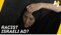 "Memes, Racist, and Israeli: RACIST  ISRAELI AD? This ad shows Israeli model Bar Refaeli ripping off a niqab to get ""freedom."""