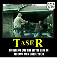 Memes, Pussy, and Badass: RACK  THE  BADGE  MASER  BRINGING OUT THELITTLEGIRL IN  GROWN MEN SINCE 2003 FROM BADASS TO CRYING PUSSY IN 5 SECONDS. supportthepolice police cop hero thinblueline lawenforcement America policelivesmatter supportourtroops BlueLivesMatter sheepdogs police thankacop safetyday thankacop hugACop SupportLawEnforcement