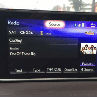 Memes, Radio, and Eagle: Radio  Source  SAT Ch026  Rock  Classic  ClscVinyl  Eagles  One Of These Nig  Presets  Type  TYPE SCAN Channel List Sound  Text The Eagles r taking this Trump Nation shit too far. nig