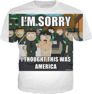 4b3e5880e America, Sorry, and Randy Marsh: Rage&n M SORRY ITHOUGHT THIS WAS AMERICA  memege