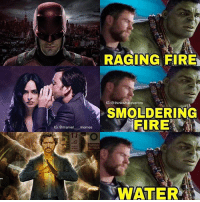 Fire, Memes, and Pizza: RAGING FIRE  IG:@thinkwhateverbro  SMOLDERING  FIRE  IG :@marvel  .memes  --  NY PIZZA  WATER Credits to @thinkwhateverbro for the Hulk part - Scarlet Spider . . . . . captainamericacivilwar captainamerica civilwar blackpanther blackwidow falcon spiderman spidermanhomecoming vision antman wasp wintersoldier scarletwitch quicksilver hawkeye hulk thor thorragnarok gotg guardiansofthegalaxy doctorstrange avengers avengersinfinitywar marvelmovies defenders defend