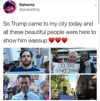 Yo these folks are invited to the next carne asada and they can take two plates home solidarity Repost @socialjusticequeenie: Rahema  arabethio  So Trump came to my city today and  all these beautiful people were here to  show him wassup  DO THE  RIGHT THING Yo these folks are invited to the next carne asada and they can take two plates home solidarity Repost @socialjusticequeenie