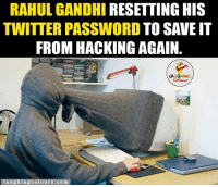 Pappu Is Super Busy.. :P: RAHUL GANDHI  RESETTING HIS  TWITTER PASSWORD TO SAVE IT  FROM HACKING AGAIN  LA GRING  au  colours.com Pappu Is Super Busy.. :P