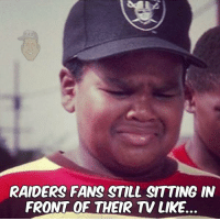 It's been a few hours. #Raiders fans, y'all good...?: RAIDERS FANS STILL SITTING IN  FRONT OF THEIR TV LIKE. It's been a few hours. #Raiders fans, y'all good...?