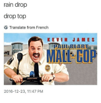 What a guy: rain drop  drop top  Translate from French  KEVIN JAMES  2016-12-23, 11:47 PM What a guy