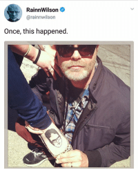 Memes, Tattoo, and 🤖: RainnWilson  @rainnwilson  Once, this happened. QOTD: If you had to tattoo someone on your foot, who would you choose ?
