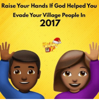 🙋🏽🙋🏿‍♂️🙌🏿 krakstv 2017 newyearseve newyear 2018 2k17 2k18: Raise Your Hands If God Helped You  Evade Your Village People In  2017 🙋🏽🙋🏿‍♂️🙌🏿 krakstv 2017 newyearseve newyear 2018 2k17 2k18