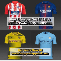 🔥🔥 Buy Any Two 17-18 Jersey & Get The Third One Free 😱‼️ - Go to 💻www.topsportapparel.com💻 and get all your favorite teams official gear & merchandise 👕 - @topsportapparel @topsportapparel @topsportapparel - 🆓 Badges & Patches 🆓 ✍️ Name Customization ✨ ✈️ Worldwide Shipping 🌍: Rakuten  Trade  Plus500  Buy 2Jerseys get 3rd Free  Promo Codea ILOVESOCCER  ETIHAD  AIRWAYS  Get Yours Now At  www.topsportapparel.com 🔥🔥 Buy Any Two 17-18 Jersey & Get The Third One Free 😱‼️ - Go to 💻www.topsportapparel.com💻 and get all your favorite teams official gear & merchandise 👕 - @topsportapparel @topsportapparel @topsportapparel - 🆓 Badges & Patches 🆓 ✍️ Name Customization ✨ ✈️ Worldwide Shipping 🌍