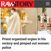 """Repost @crackedrosecoloredglasses_us ・・・ A priest in Italy is under police investigation for allegedly organizing orgies in his rectory and pimping out up to 15 of his lovers, the Independent reports. ~~~~~~~~~~~~~~~~~~~~~~~~~~~~~~~~~~~~~~~~~~ Police are investigating Father Andrea Contin, a parish priest in northern Italian city Padua, on suspicion of living off immoral earnings. He is also accused of pimping out several of his loves on wife-swapping websites. ~~~~~~~~~~~~~~~~~~~~~~~~~~~~~~~~~~~~~~~~~~ According to the Independent, authorities seized a variety of sex toys and videos at the San Lazaro church, purported to belong to Contin. He also concealed pornographic material in covers labelled with the names of popes. ~~~~~~~~~~~~~~~~~~~~~~~~~~~~~~~~~~~~~~~~~~ Police investigated after three female parishioners complained to the local police. They first told the local bishop, but church authorities failed to notify the cops. ~~~~~~~~~~~~~~~~~~~~~~~~~~~~~~~~~~~~~~~~~~ A volunteer who said she had an affair with Contin reportedly told a local Italian paper, """"there were a lot of women hovering around him. I didn't understand that at first, only later."""" ~~~~~~~~~~~~~~~~~~~~~~~~~~~~~~~~~~~~~~~~~~ Paolo Tonin, the mayor of a Croatian city where Contin frequents also told the paper, """"they are also trying to protect him from the clamour of this story that has now gone national."""" ~~~~~~~~~~~~~~~~~~~~~~~~~~~~~~~~~~~~~~~~~~ No charges have been filed against Contin.: RAM STORY  Priest organized orgies in his  rectory and pimped out women:  police Repost @crackedrosecoloredglasses_us ・・・ A priest in Italy is under police investigation for allegedly organizing orgies in his rectory and pimping out up to 15 of his lovers, the Independent reports. ~~~~~~~~~~~~~~~~~~~~~~~~~~~~~~~~~~~~~~~~~~ Police are investigating Father Andrea Contin, a parish priest in northern Italian city Padua, on suspicion of living off immoral earnings. He is also accused of pimping out several of his l"""