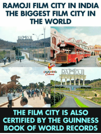 Book, India, and World: RAMOJI FILM CITY IN INDIA  THE BIGGEST FILM CITY IN  THE WORLD  39  LAUGHING  THE FILM CITY IS ALSO  CERTIFIED BY THE GUINNESS  BOOK OF WORLD RECORDS