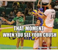 That Moment. #KiligMuch: RAMOS  THAT MOMENT  WHEN YOU SEE YOUR CRUSH  Volleyball MEMES  Philippine Superliga 2014 Al Rights Reserved That Moment. #KiligMuch