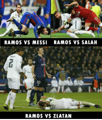 Memes, Messi, and 🤖: RAMOS VS MESSI RAMOS VS SALAH  ARAME  Emra  Emi  10  RAMOS VS ZLATAN Don't mess with Zlatan 😂👊⚽️
