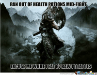 Logic, Memes, and Video Games: RAN OUT OF HEALTH POTIONS MID-FIGHT  EOCUSEMEWHILE DEAT RAWPOTATOES  memecenter-Com Video game logic!