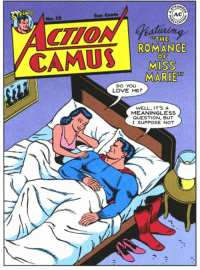 camus: RAN  Ten Cents  AC  No.12  ICA  THE  ROMANCE  CAMUS  OF  MISS  MARIE  DO YOU  LOVE ME  WELL, IT'S A  MEANINGLESS  QUESTION, BUT  I SUPPOSE NOT
