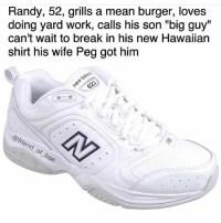 "Bae, Friends, and Fucking: Randy, 52, grills a mean burger, loves  doing yard work, calls his son ""big guy""  can't wait to break in his new Hawaiian  shirt his wife Peg got him  @friend of bae The weirdest part about this fictional man named Randy is that his wife's name is fucking peg lol (@friend_of_bae)"