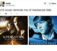 Fall, Memes, and Covers: randy  Follow  afairydustcas  s10 cover reminds me of mackenzie falls  SUPERNATURAL  THE COMPLEit  ENTH SEASON  MACKENZIE FALLS - Not Moose