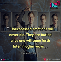 Alive, Facebook, and Memes: RANGE  DE CC  unexpressed emotions will  never die. They are buried  alive and will come forth  later in uglier ways.  Sigmund Freud  DEVRANGE  FACEBOOK COMDEVRANGE #Sigmund_Freud  ..