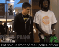 "Police, Tumblr, and Blog: RANK 1  Pot sold in front of mall police officer <p><a href=""http://memehumor.net/post/174250861643/selling-pot-in-front-of-an-officer"" class=""tumblr_blog"">memehumor</a>:</p>  <blockquote><p>Selling pot in front of an Officer</p></blockquote>"