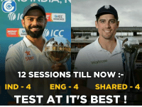 Both teams are showing amazing fighting spirit.: RANKINGS  SICC  TYRES  RANK  Star  Waitrose  12 SESSIONS TILL NOW  IND 4  ENG 4 SHARED 4  TEST AT IT'S BEST Both teams are showing amazing fighting spirit.
