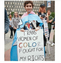 """Feminism, Lgbt, and Memes: RANS  WOMEN OF  COLOR  FOUGHT FOA  My RICHTS HOTLINES: 
