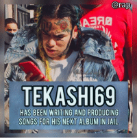 Jail, Life, and Memes: @rap  IMENT  TEKASHI69  HAS BEEN WRITING AND PRODUCING According to sources close to the rapper, Tekashi69 has been writing and producing songs from jail for his next album. The rapper even has some ideas ready for a visual.⁣ -⁣ Tekashi69 has been reportedly drawing inspiration from other inmates and their life stories.⁣ -⁣ We're told that things are working in 69's favor but we'll get more info by the end of the month when the hearing comes. ⁣ -⁣ RapTVSTAFF: @thatkidcm⁣ 📸 @thedoncanon