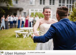 failnation:  I thought I was seeing my soon to be bride for the first time, my brother stepped in…: RAPHNOGA  (Uber Humor failnation:  I thought I was seeing my soon to be bride for the first time, my brother stepped in…