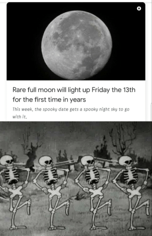 filthygrandpa: It is spooky time: Rare full moon will light up Friday the 13th  for the first time in years  This week, the spooky date gets a spooky night sky to go  with it. filthygrandpa: It is spooky time