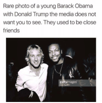 Via Delet Dis: Rare photo of a young Barack Obama  with Donald Trump the media does not  want you to see. They used to be close  friends  gett  mages Via Delet Dis