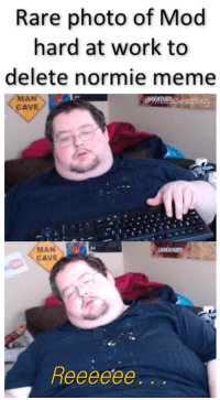 """Dank, Meme, and Work: Rare photo of Mod  hard at work to  delete normie meme  MAN  CAVE  MAN  CAVE <p>I can&rsquo;t handle this oppression&hellip; via /r/dank_meme <a href=""""http://ift.tt/2lA22dd"""">http://ift.tt/2lA22dd</a></p>"""