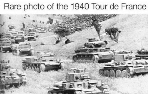 Tour De France, France, and Time: Rare photo of the 1940 Tour de France It is time to surrender