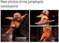 Dank, Jumped, and Jumping: Rare photos of me jumping to  conclusions