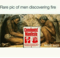 Fan submit: Rare pic of men discovering fire  Communist  Manifesto  KARL MARX FREDERICK ENGELS Fan submit