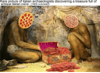 Dank Memes, Antiquity, and Rare: Rare picture of italian archaeologists discovering a treasure full of  antique italian coins (1869 colorized)