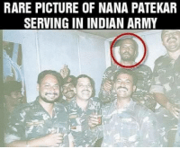 RARE PICTURE OF NANA PATEKAR  SERVING IN INDIAN ARMY