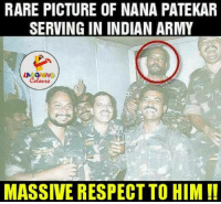 Respect, Army, and Pictures: RARE PICTURE OF NANA PATEKAR  SERVING IN INDIAN ARMY  LA GHING  MASSIVE RESPECT TO HIM A Massive Respect..