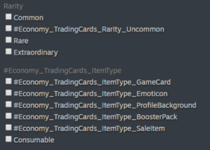 #Reddit_Post_KarmaIncoming_Valid: Rarity  Common  | #Economy_TradingCards_Rarity_Uncommon  Rare  Extraordinary  #Economy_TradingCards_ItemType  | #Economy_TradingCards_ltemType_GameCard  | #Economy_TradingCards_ItemType_Emoticon  #Economy_TradingCards_ItemType_Profile Background  | #Economy_TradingCards_ltemType_BoosterPack  | #Economy_TradingCards_ItemType_Saleltem  Consumable #Reddit_Post_KarmaIncoming_Valid