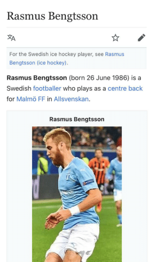 Rasmus Bengtsson A For The Swedish Ice Hockey Player See Rasmus Bengtsson Ice Hockey Rasmus Bengtsson Born 26 June 1986 Is A Swedish Footballer Who Plays As A Centre Back For Malmo