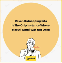 Memes, 🤖, and Probability: Ravan Kidnapping Sita  Is The Only Instance Where  Maruti Omni Was Not Used  r rue story  Bewaakoof Probably the only kidnap :P  Revamp your wardrobe with us - bit.ly/BewakoofCollection