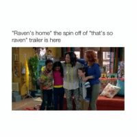 "Dude, That's So Raven, and Boots: ""Raven's home"" the spin off of ""that's so  raven"" trailer is here I'm shaking in my boots dude (via: @disneychannel) - Follow @bitchy.tweets for more 😭🙏"