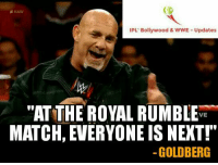 """OMG 😲😲 Finally Goldberg Has Officially Confirmed That He Will Be In 30-Men Royal Rumble Match! This is Huge! 😁😁😁: RAW  IPL' Bollywood & WWE Updates  """"AT THE ROYAL RUMBLE  VE  MATCH, EVERYONE IS NEXT!  GOLDBERG OMG 😲😲 Finally Goldberg Has Officially Confirmed That He Will Be In 30-Men Royal Rumble Match! This is Huge! 😁😁😁"""