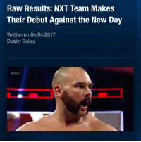 Last night on RAW, Scott Dawson and Dash Wilder (The Revival) made their main roster debuts against New Day, beating them with a Shatter Machine and then, after the match, Kayfabe injured Kofi Kingston. Picture Credit: Wrestling Rumors App Information Credit: Wrestling Rumors App wwe raw wrestlemania nxt wrestlemania32 wwenetwork wrestling awesome banter instagram wwesupercard supercard wweuk wwelive wweuniverse scottdawson dashwilder revival newday bige kofikingston xavierwoods: Raw Results: NXT Team Makes  Their Debut Against the New Day  Written on 04/04/2017  Dustin Bailey  RAW Last night on RAW, Scott Dawson and Dash Wilder (The Revival) made their main roster debuts against New Day, beating them with a Shatter Machine and then, after the match, Kayfabe injured Kofi Kingston. Picture Credit: Wrestling Rumors App Information Credit: Wrestling Rumors App wwe raw wrestlemania nxt wrestlemania32 wwenetwork wrestling awesome banter instagram wwesupercard supercard wweuk wwelive wweuniverse scottdawson dashwilder revival newday bige kofikingston xavierwoods
