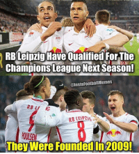 Rb Leipzig Have Qualified Forthe Champions League Next Season Football Memes Poulsen They Were Founded In 2009 History Makers Football Meme On Me Me